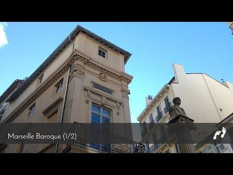 Ep.06- Marseille baroque (1/2)