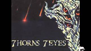 7 Horns 7 Eyes-To The Gates