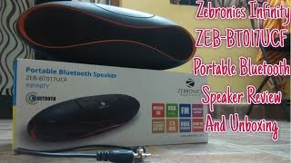 {Hindi} Zebronics Infinity ZEB-BT017UCF Portable Bluetooth Speaker | Review And Unboxing