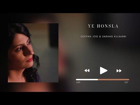 Ye Honsla | Deepika Jog | Sarang Kulkarni