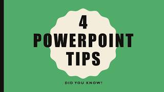 4 Cool PowerPoint Tips