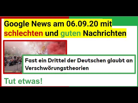 Google News am 06.09.20 mit schlechten und sehr guten Nachrichten