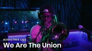 We Are The Union - A Better Home | Audiotree Live