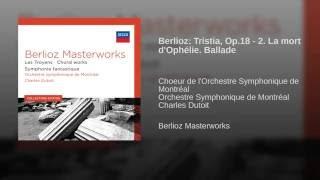 Berlioz: Tristia, Op.18 - 2. La mort d
