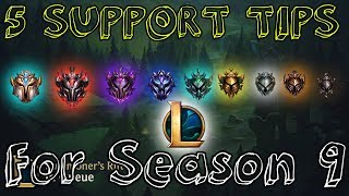 5 Tips For Support To Climb In Season 9 ! (Support Guide Season 9 )League of Legends