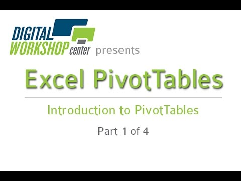 video:Introduction to Microsoft Excel PivotTables. Part 1 of 4. By the Digital Workshop Center