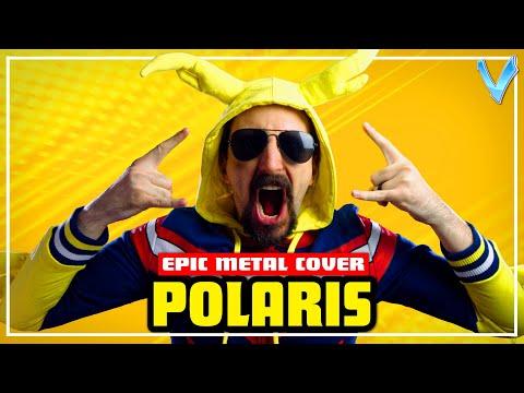 My Hero Academia - Polaris [EPIC METAL COVER] (Little V)