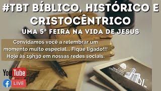 #tbt bíblico, histórico e Cristocêntrico.