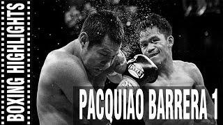 Manny Pacquiao Vs Marco Antonio Barrera 1 Highlights