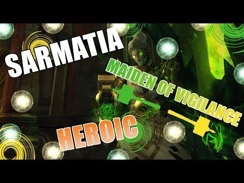 Sarmatia vs Maiden of Vigilance Heroic