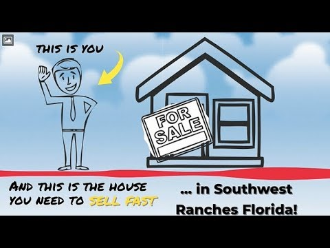 Sell My House Fast Southwest Ranches: We Buy Houses in Southwest Ranches and South Florida
