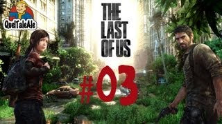 The Last of Us - Gameplay ITA - Walkthrough #03 - Un salto nei bassifondi