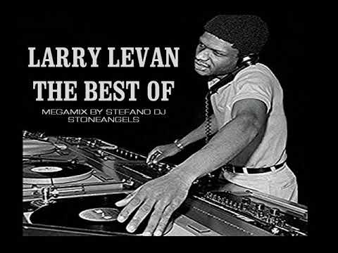 LARRY LEVAN THE BEST OF MIX BY STEFANO DJ STONEANGELS