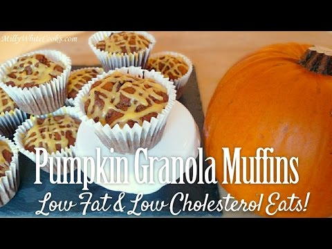 Pumpkin Granola Muffins    Easy Heart Healthy Low Fat Recipes   Lower High Cholesterol Diet Cooking