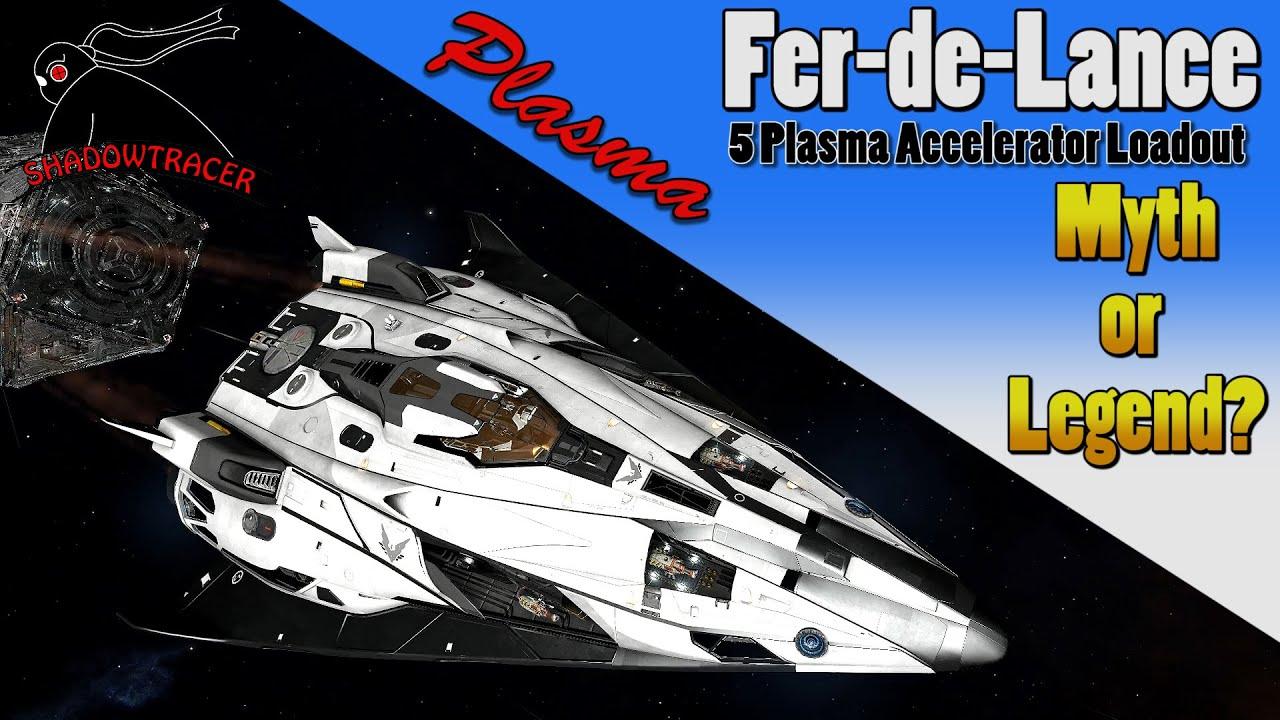 elite dangerous fer de lance plasma accelerator loadout. Black Bedroom Furniture Sets. Home Design Ideas