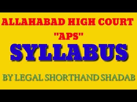 "ALLAHABAD HIGH COURT ""APS"" SYLLABUS 2017 || BY LEGAL SHORTHAND SHADAB"