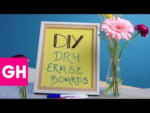 How to Make DIY Dry Erase Boards  GH