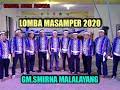 LOMBA MASAMPER 2020  GM.SMIRNA MALALAYANG