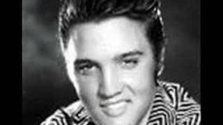 Elvis Presley- That