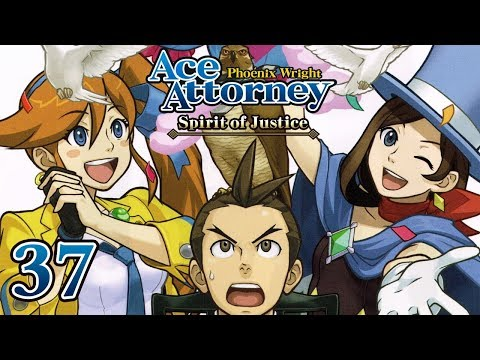 ASININE ATTORNEY - Let's Play - Phoenix Wright: Ace Attorney: Spirit of Justice - 37 - Playthrough