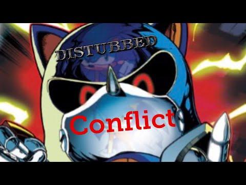 Metal Sonic tribute ~ Conflict Disturbed