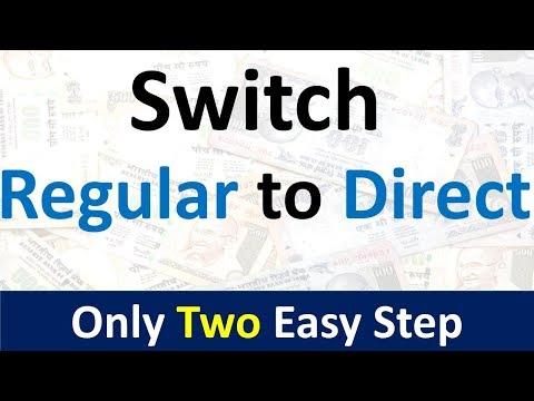 How to Switch from Regular to Direct Mutual funds Online | S