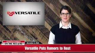 On the Record: Versatile Puts Rumors to Rest