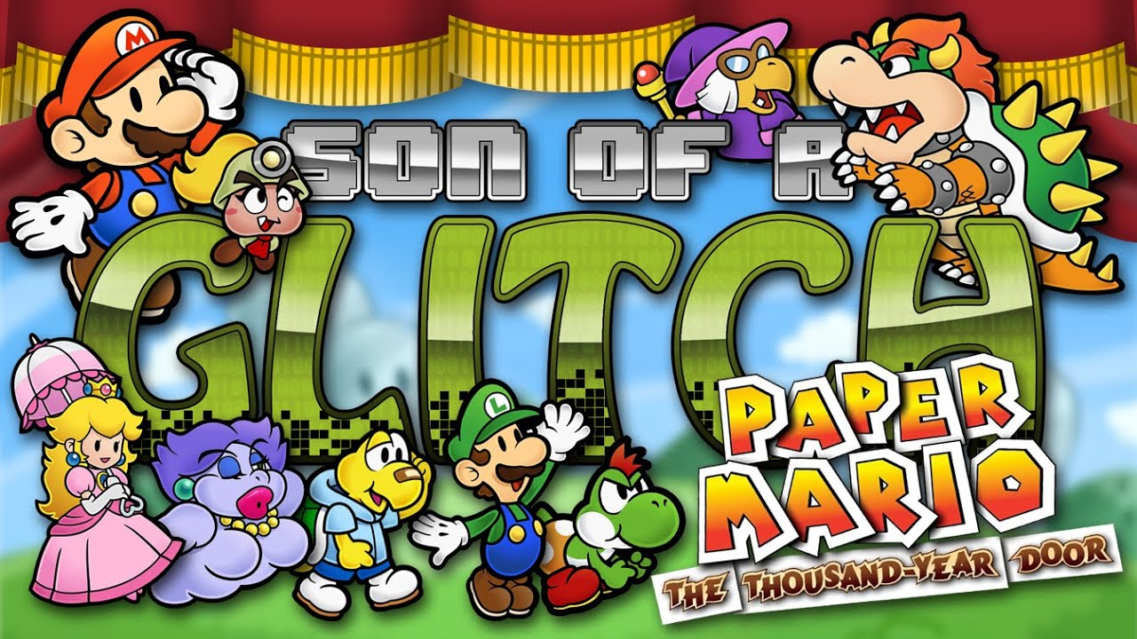 Paper mario the thousand year door glitches son of a for 1000 year door