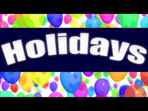 Holidays | Learn about Holidays for Children