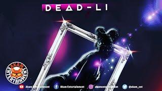 Dead-Li - She Back It Up - June 2020