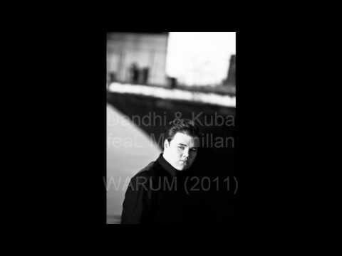Dandhi & Kuba feat. Macmillan - Warum