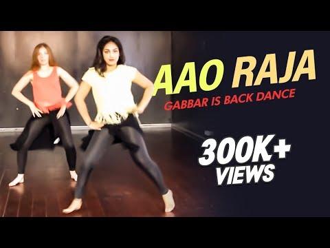 Ridy - Aao Raja - Gabbar Is Back Dance | Chitrangada Singh | Yo Yo Honey Singh & Neha Kakkar