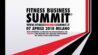FITNESS BUSINESS SUMMIT - Lo Sport è una Commodity di lusso