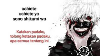 Lirik dan terjemahan unravel lagu opening Tokyo ghoul re s2,
