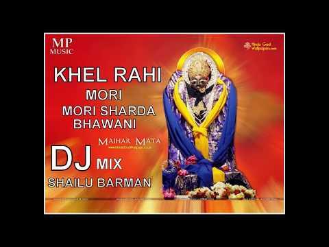 KHEL RAHI BHAO MORI SHARDA BHAWANI  {Reggaeton} DJ Shailu Barman Mix -Fx -Mo- 9981500408