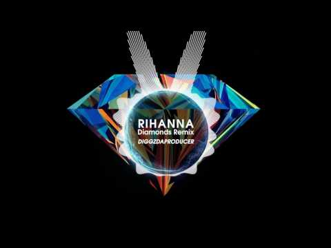 Rihanna - Diamonds (Diggz Remix )