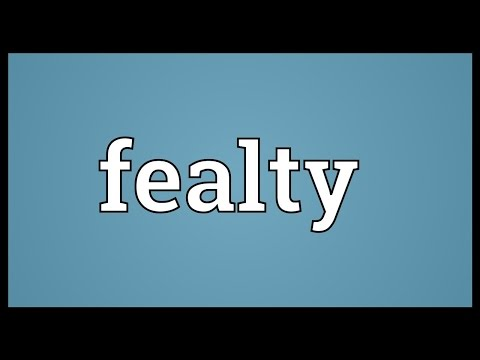 Fealty Meaning