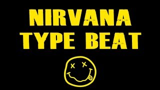 Nirvana Type Beat #4 Alternative Rock Guitar Grunge Instrumental