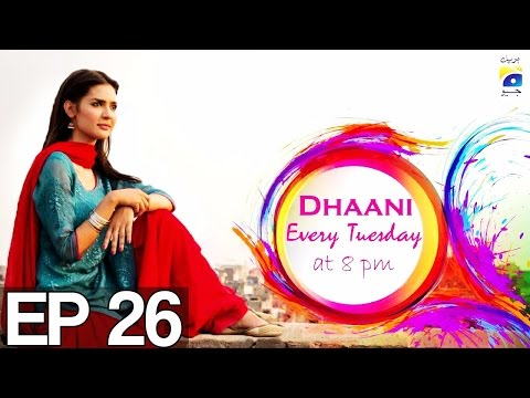 Dhaani - Episode 26 | Har Pal Geo
