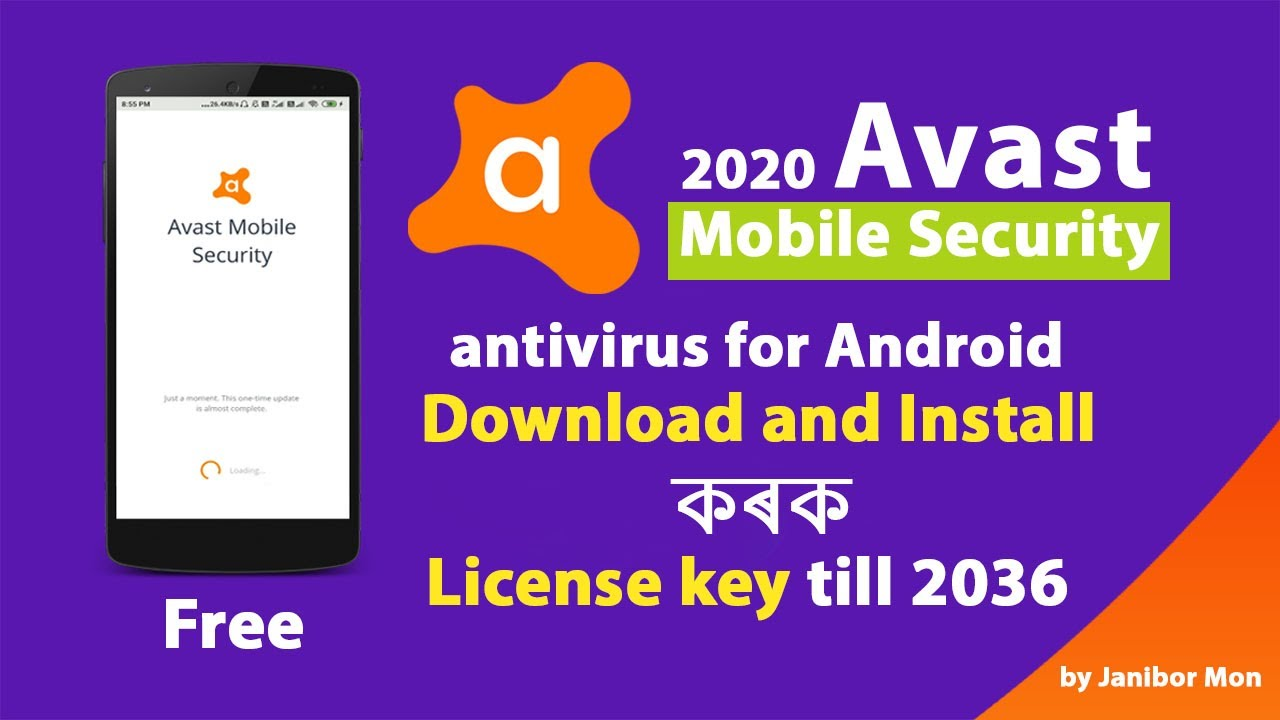 Download And Install Avast Mobile Antivirus 2020 With License Key Till 2036 Ii Janibor Mon Youtube