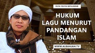Hukum Lagu Menurut Pandangan Islam - Buya Yahya Menjawab