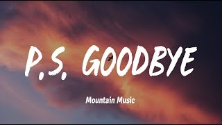 Anthony Houhoulis - P.S. Goodbye (Lyrics)