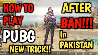 How To Play Pubg Mobile After Ban In Pakistan | Play Pubg Mobile After get Banned In Pakistan