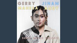 Surat Untuk Kekasih (feat. Gerry Mahesa)