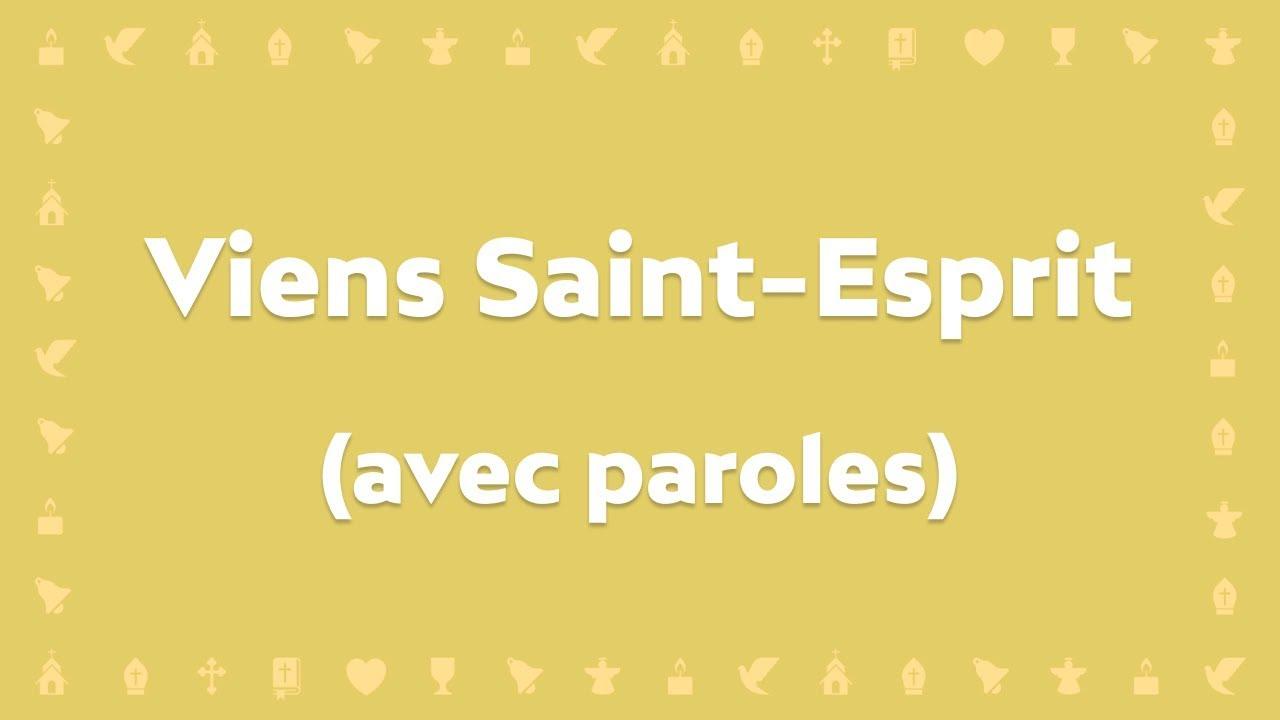 Avec Esprit Youtube Paroles Chant jem Chrétien Saint Viens n8qX6T8