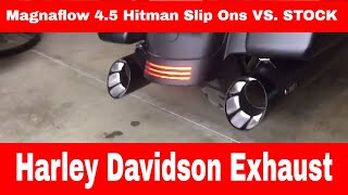 Harley Stock Exhaust vs. Magnaflow 4.5 Hitman Slip ons with Vance & Hines Power Duals and K&N High