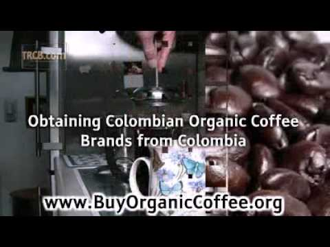 Colombian Organic Coffee Brands