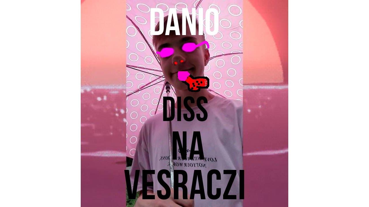 DANIO – VESACZI DISS