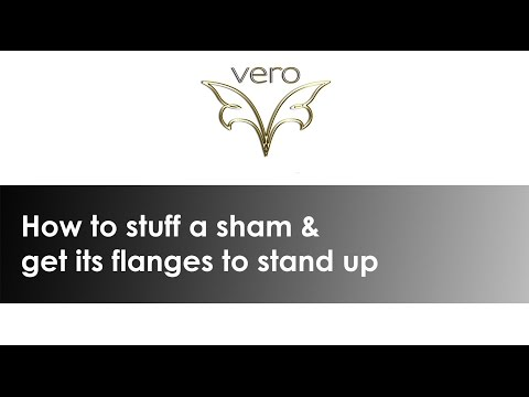 How to properly stuff a sham and keep the flanges standing up.