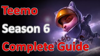 League of Legends Full Teemo Guide   Season 6   Patch 5.23